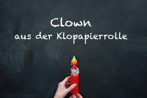 1000 Sachen selber machen: DiY: Clown aus der Klopapierrolle