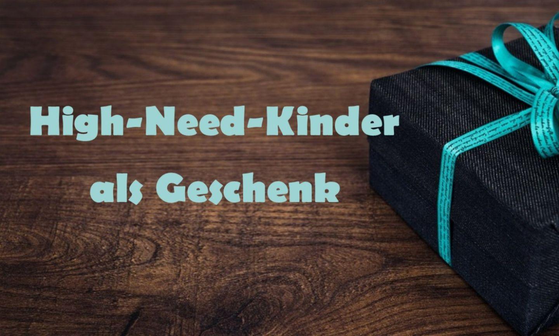 Blog Verflixter Alltag Geschenk High-Need