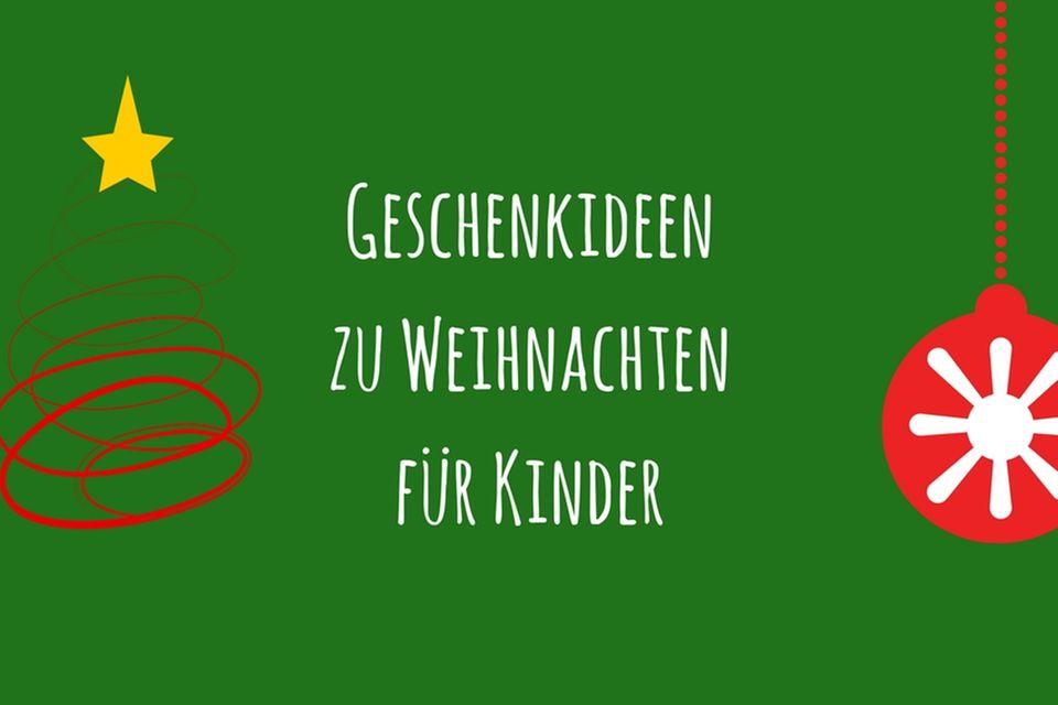 Geschenkideen für Kinder (Weihnachten steht vor der Tür)