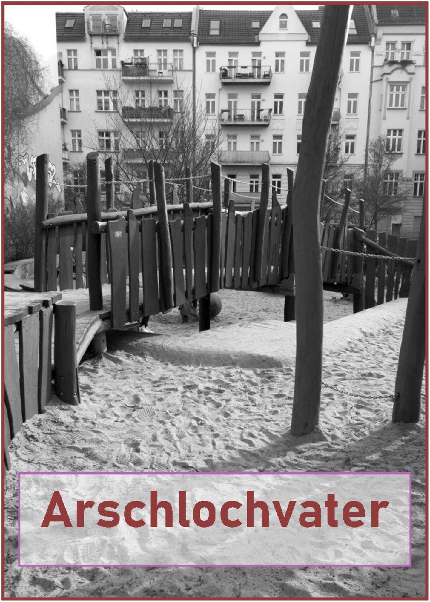 Blog Große Köpfe, Arschlochvater