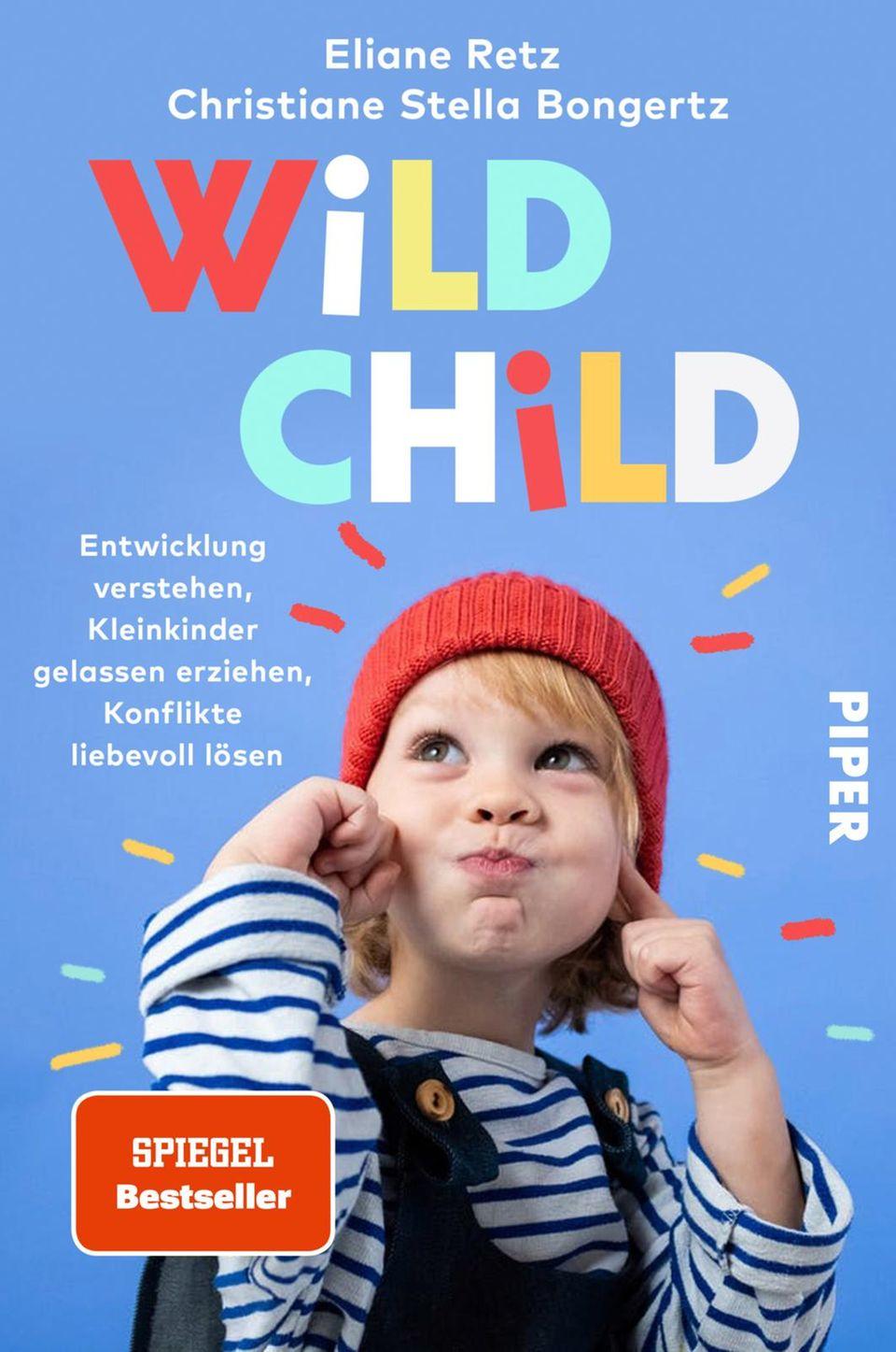 Wild Child von Eliane Retz und Christiane Stella Bongertz Buchcover