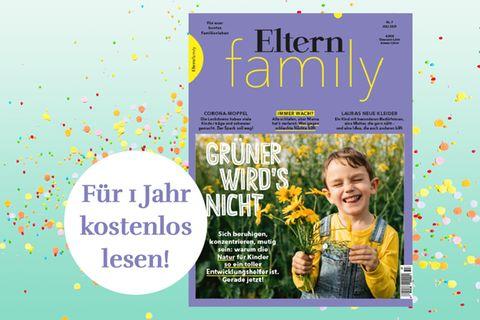 Gewinnspiel: Gewinne ein Jahresabo des Magazins ELTERN FAMILY im Wert von 58,80€